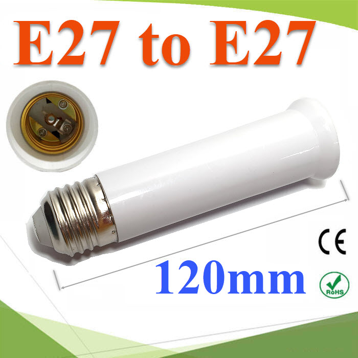 E27 to E27 ¢ÑéǵèÍ à¾ÔèÁ¤ÇÒÁÂÒÇËÅÍ´ä¿ LED ¢¹Ò´ 120 mmE27 to E27 Lamp Holder Base Bulb Extend Extension Socket Adapter Long 120mm
