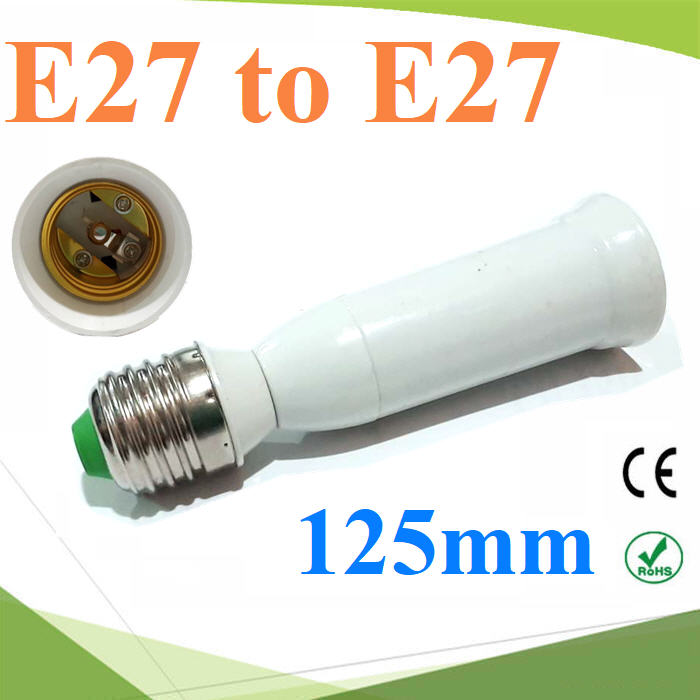 E27 to E27 ¢ÑéǵèÍ à¾ÔèÁ¤ÇÒÁÂÒÇËÅÍ´ä¿ LED ¢¹Ò´ 125 mmE27 to E27 Lamp Holder Base Bulb Extend Extension Socket Adapter Long 125mm