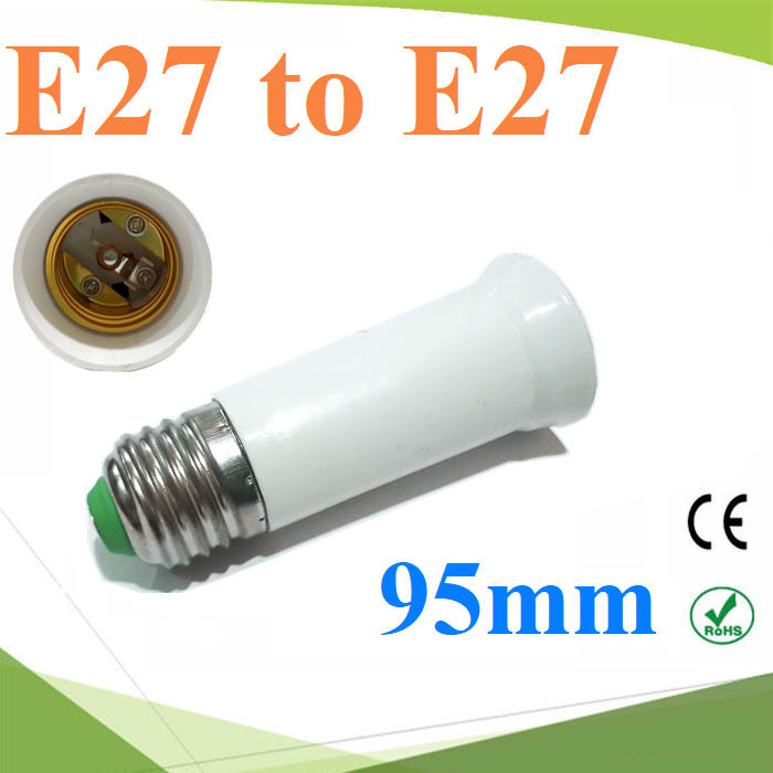 E27 to E27 ¢ÑéǵèÍ à¾ÔèÁ¤ÇÒÁÂÒÇËÅÍ´ä¿ LED ¢¹Ò´ 95 mmE27 to E27 Lamp Holder Base Bulb Extend Extension Socket Adapter Long 95mm