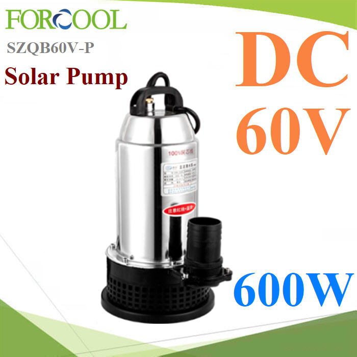 »ÑêÁ¨ØèÁ »ÑêÁáªè ä´âÇè Solar DC 60V 600W ἧâ«ÅÒÃì¢ÑºµÃ§ ·èÍ 2 ¹ÔéÇDC 60V 600W Solar submersible pump Solar powered water pump