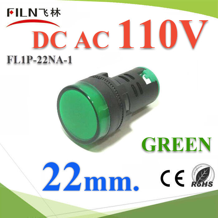 ä¾Å͵áÅÁ»ì ÊÕà¢ÕÂÇ ¢¹Ò´ 22 mm. AC-DC 110V 俵Ùé¤Í¹â·ÃÅ LEDPilot lamp DC 110V LED lndicator light 22mm Color GREEN