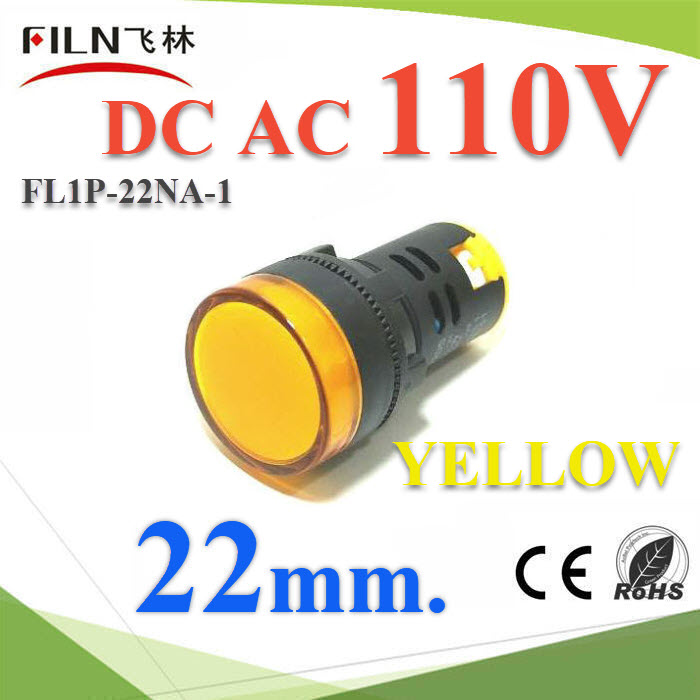 ä¾Å͵áÅÁ»ì ÊÕàËÅ×ͧ ¢¹Ò´ 22 mm. AC-DC 110V 俵Ùé¤Í¹â·ÃÅ LEDPilot lamp DC 110V LED lndicator light 22mm Color YELLOW