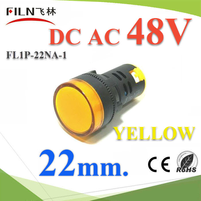 ä¾Å͵áÅÁ»ì ÊÕàËÅ×ͧ ¢¹Ò´ 22 mm. AC-DC 48V 俵Ùé¤Í¹â·ÃÅ LEDPilot lamp DC 48V LED lndicator light 22mm Color YELLOW