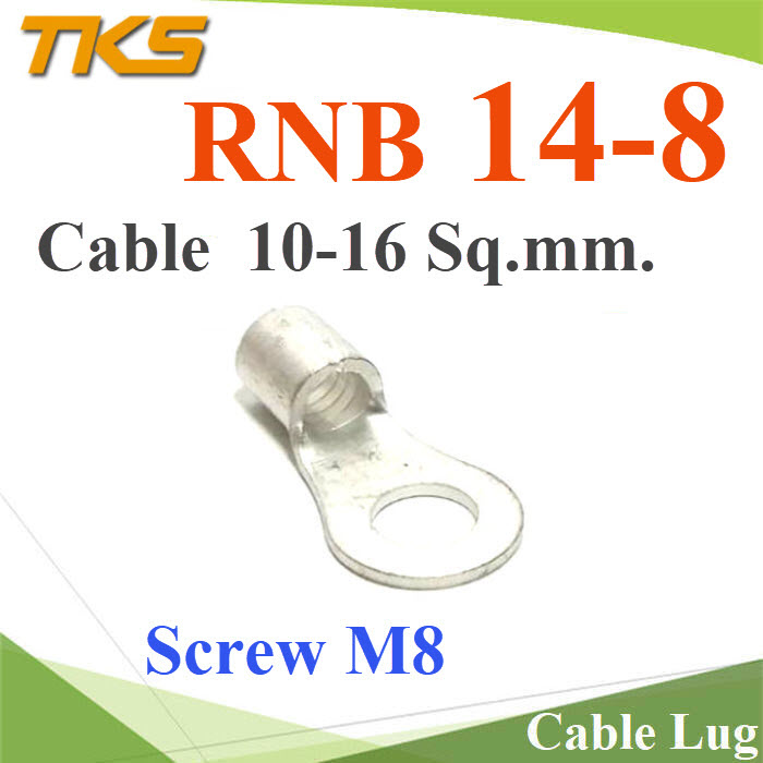 ¢ééǵèÍÊÒÂẵàµÍÃÕè ·Í§á´§ Cable Lug ÊÒÂä¿ 16 Sq.mm. Ê¡ÃÙ M8Cable Lug RNB Copper Battery Terminal  Screw M8 Wire Range 16 Sq.mm.